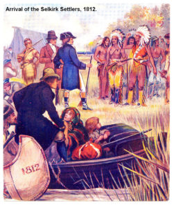 1812 arrival of the Selkirk Settlers to Manitoba