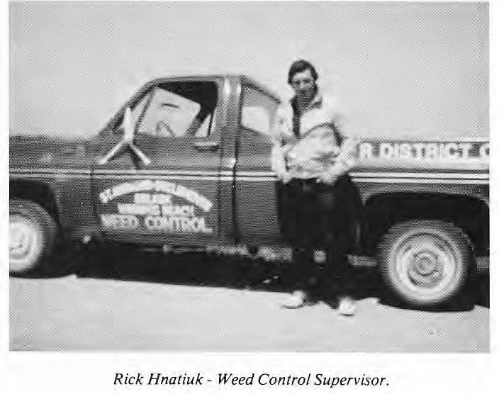 Rick Hnatiuk - Weed Control Supervisor